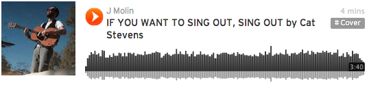 Soundcloud player: If You Want To Sing Out Sing Out